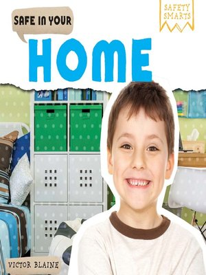 cover image of Safe in Your Home