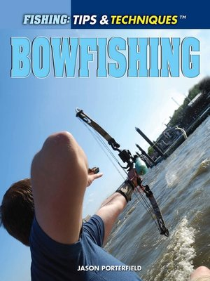 cover image of Bowfishing
