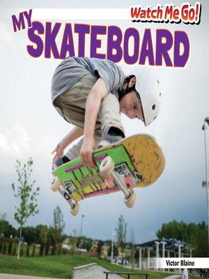 cover image of My Skateboard