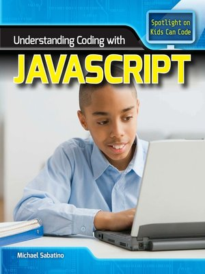 cover image of Understanding Coding with JavaScript