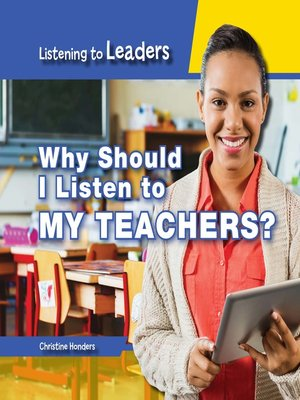 cover image of Why Should I Listen to My Teachers?