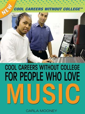 cover image of Cool Careers Without College for People Who Love Music