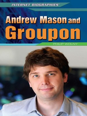 cover image of Andrew Mason and Groupon