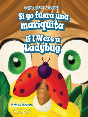 cover image of Si yo fuera una mariquita / If I Were a Ladybug