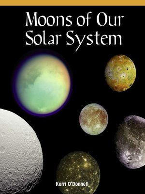 cover image of Moons of Our Solar System