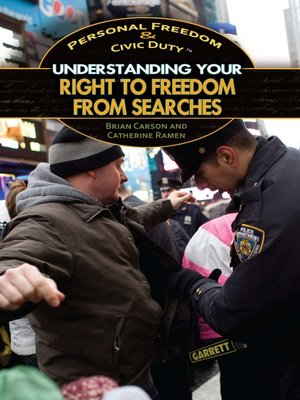cover image of Understanding Your Right to Freedom from Searches