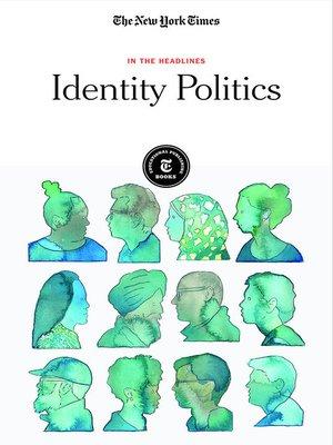 cover image of Identity Politics