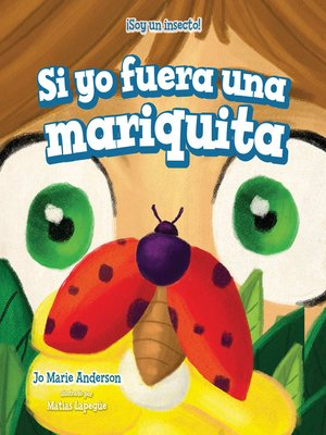 cover image of Si yo fuera una mariquita (If I Were a Ladybug)