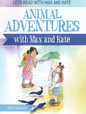 cover image of Animal Adventures with Max and Kate