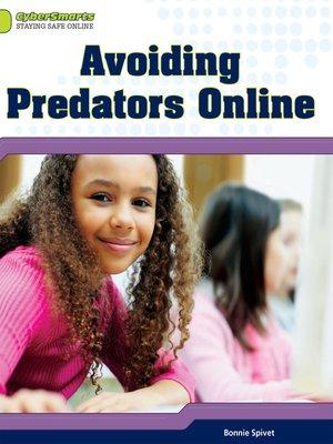 cover image of Avoiding Predators Online