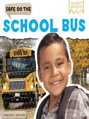 cover image of Safe on the School Bus