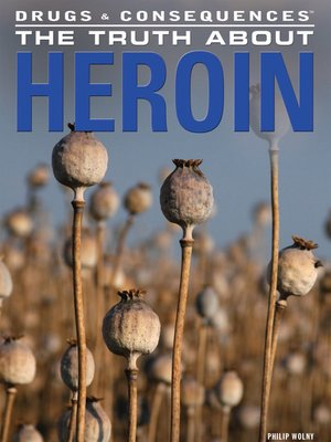 cover image of The Truth About Heroin