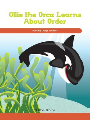 cover image of Ollie the Orca Learns About Order