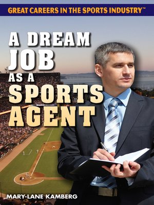 cover image of A Dream Job as a Sports Agent