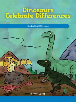 cover image of Dinosaurs Celebrate Differences