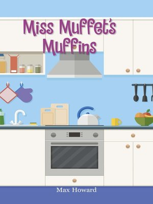 cover image of Miss Muffet's Muffins