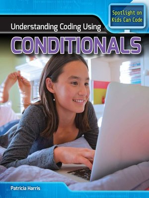 cover image of Understanding Coding Using Conditionals