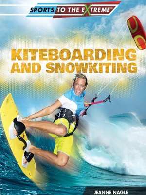 cover image of Kiteboarding and Snowkiting