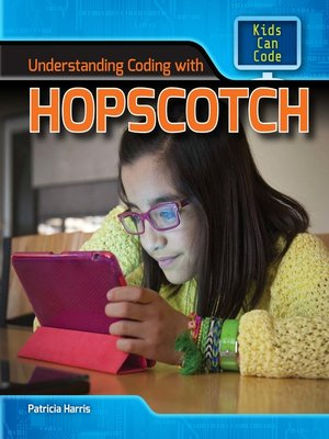 cover image of Understanding Coding with Hopscotch