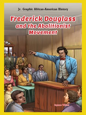 cover image of Frederick Douglass and the Abolitionist Movement