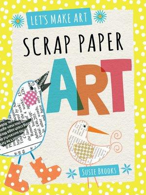 cover image of Scrap Paper Art