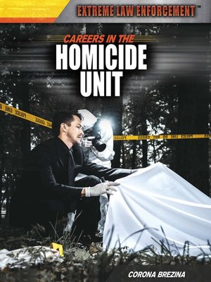 cover image of Careers and Business in the Homicide Unit
