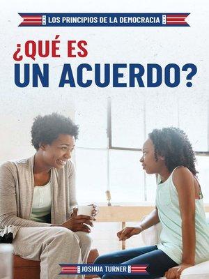 cover image of ¿Qué es un acuerdo? (What Is Compromise?)