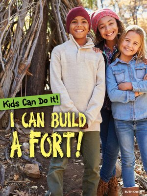 cover image of I Can Build a Fort!