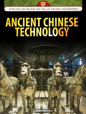 cover image of Ancient Chinese Technology