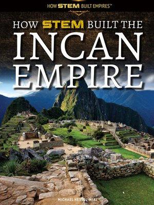 cover image of How STEM Built the Incan Empire