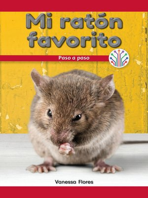 cover image of Mi ratón favorito: Paso a paso (My Pet Mouse: Step by Step)