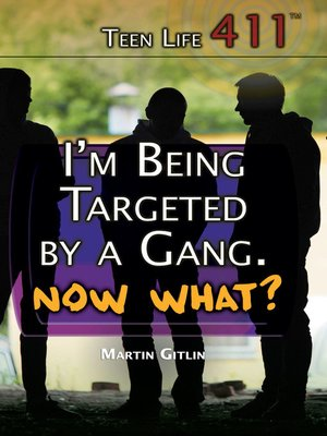 cover image of I'm Being Targeted by a Gang. Now What?