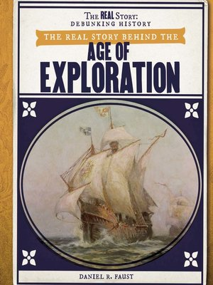cover image of The Real Story Behind the Age of Exploration