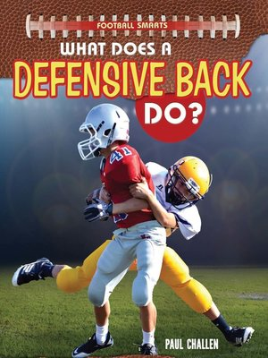 cover image of What Does a Defensive Back Do?