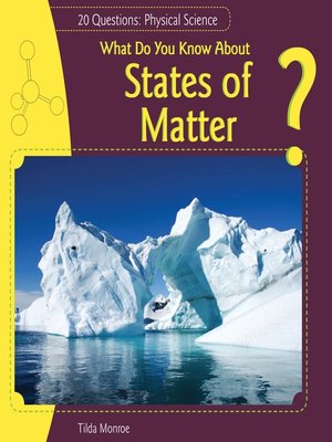 cover image of What Do You Know About States of Matter?