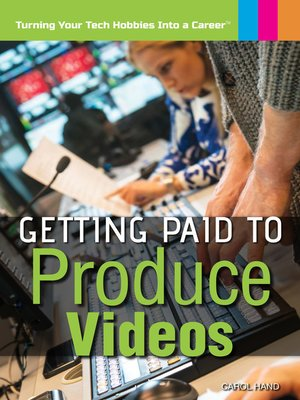cover image of Getting Paid to Produce Videos