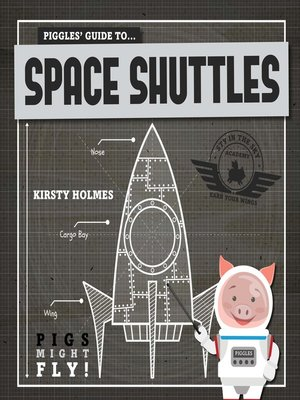 cover image of Piggles' Guide to Space Shuttles