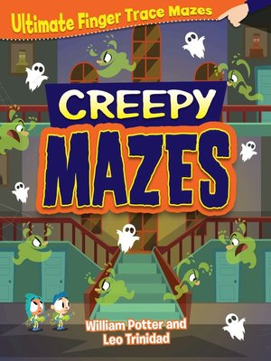 cover image of Creepy Mazes