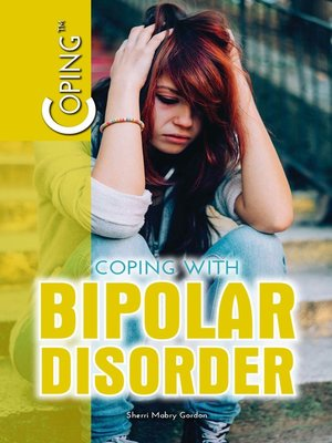 cover image of Coping with Bipolar Disorder