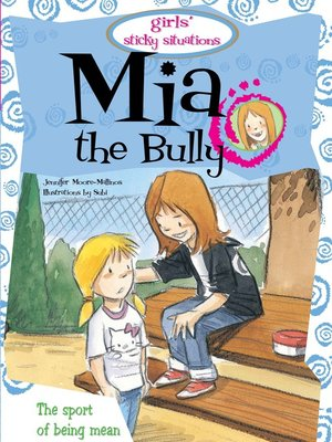 cover image of Mia the Bully