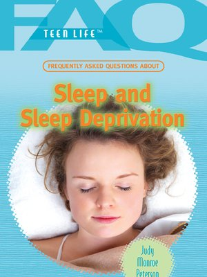 cover image of Frequently Asked Questions About Sleep and Sleep Deprivation