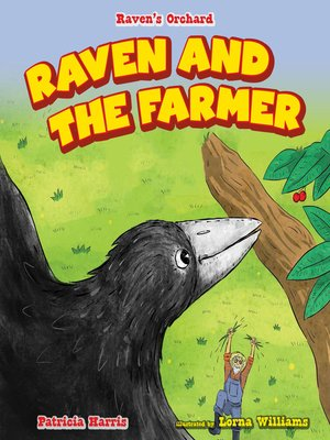 cover image of Raven and the Farmer