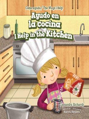 cover image of Ayudo en la cocina / I Help in the Kitchen
