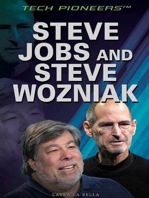 cover image of Steve Jobs and Steve Wozniak