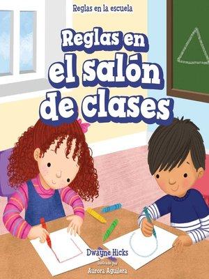 cover image of Reglas en el salón de clases (Rules in Class)