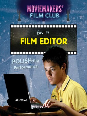 cover image of Be a Film Editor