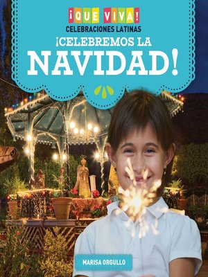 cover image of ¡Celebremos la Navidad! (Celebrating Christmas!)