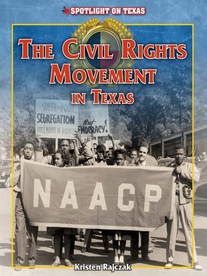 cover image of The Civil Rights Movement in Texas