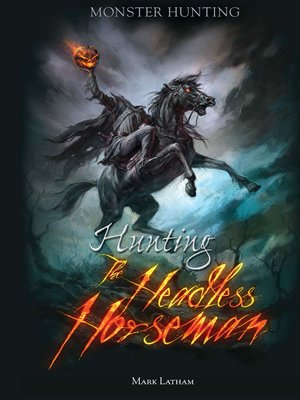 cover image of Hunting the Headless Horseman