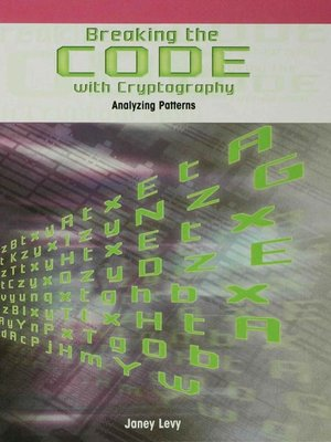 cover image of Breaking the Code with Cryptography
